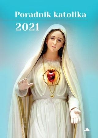 Poradnik katolika 2021 - Matka Boża Fatimska : Kalendarz