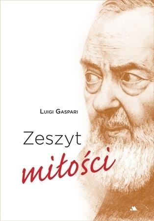 Zeszyt miłości - Luigi Gaspari : Wiara