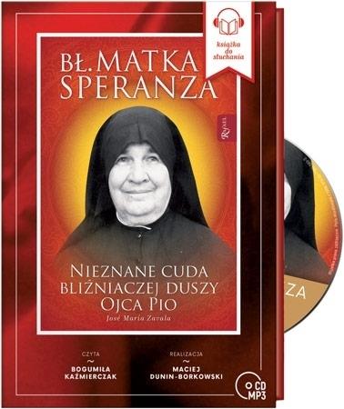 Bł. Matka Speranza.  Audiobook - Jose Maria Zavala