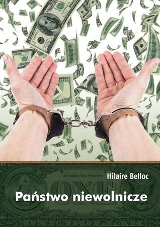 Państwo niewolnicze - Hilaire Belloc