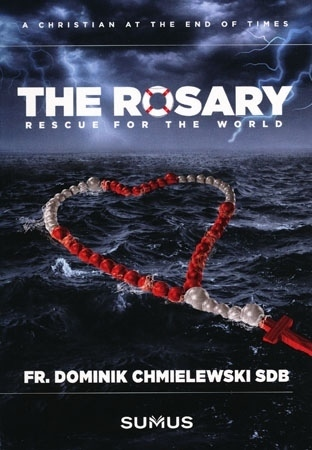 The Rosary rescue for the world - Fr. Dominik Chmielewski SDB