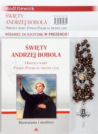 Święty Andrzej Bobola. Modlitewnik z różańcem za Ojczyznę