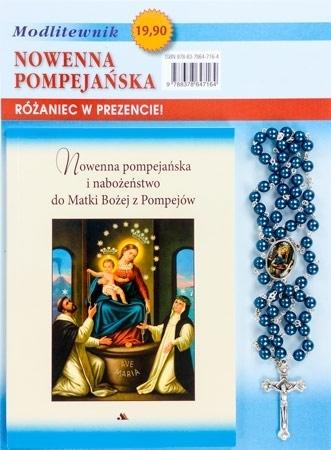 Nowenna pompejańska i nabożeństwo do Matki Bożej z Pompejów. Modlitewnik z różańcem :  Dewocjonalia
