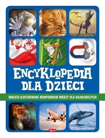 Encyklopedia dla dzieci : Dla dzieci