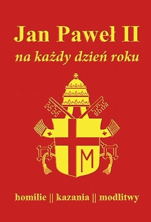 Jan Paweł II na każdy dzień roku - Św. Jan Paweł II