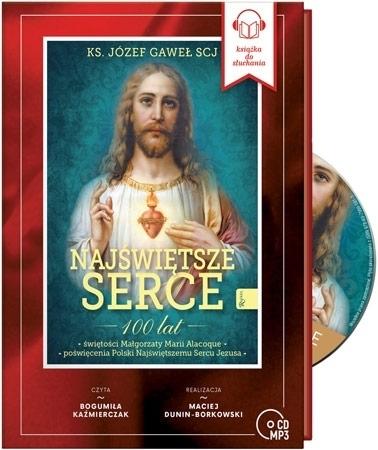 Najświętsze Serce. Audiobook - ks. Józef Gaweł SC