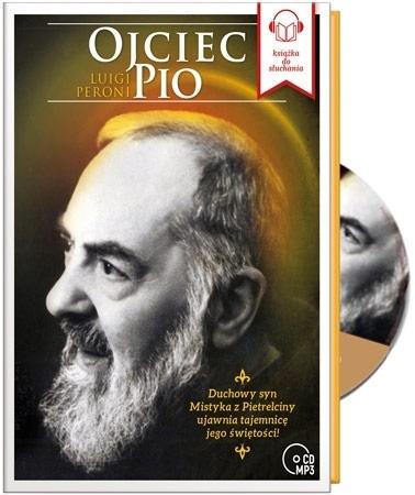 Ojciec Pio. Audiobook - Luigi Peroni