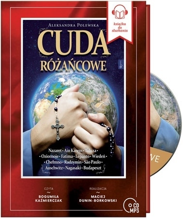 Cuda różańcowe. Audiobook - Aleksandra Polewska