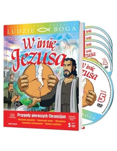 W imię Jezusa. Przygody pierwszych Chrześcijan