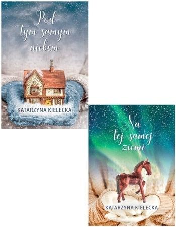 Świąteczny pakiet: Pod tym samym niebem + Na tej samej ziemi - Katarzyna Kielecka : Powieść