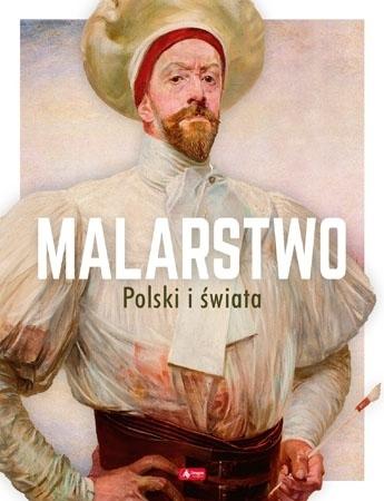 Malarstwo Polski i świata : Album