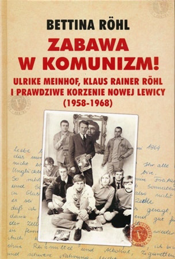 Zabawa w komunizm! - Bettina Röhl