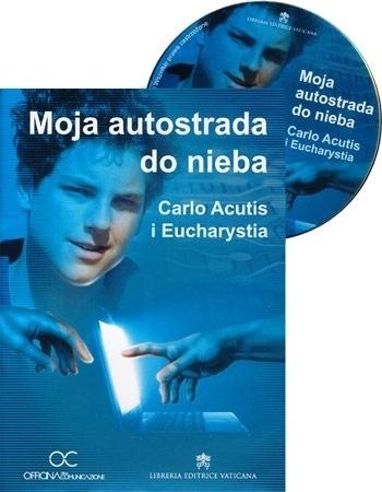 Moja autostrada do nieba. Calo Acutis i Eucharystia : Biografie : Filmy DVD