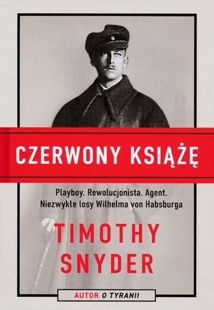 Czerwony książę - Timothy Snyder : Biografia