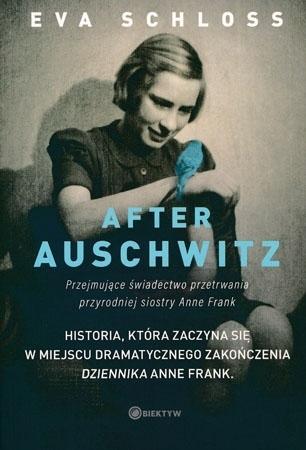 After Auschwitz - Eva Schloss