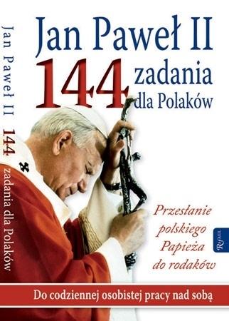 Jan Paweł II. 144 zadania dla Polaków