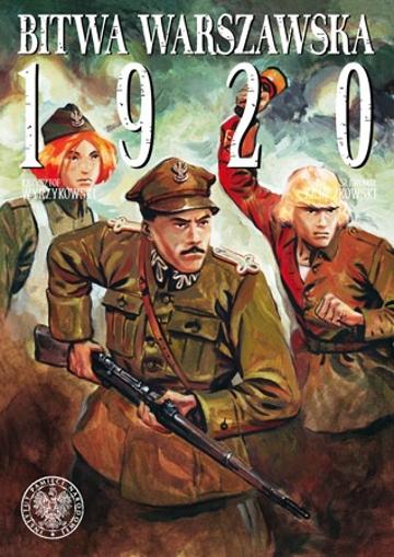 Bitwa Warszawska 1920 - Sławomir Zajączkowski, Krzysztof Wyrzykowski