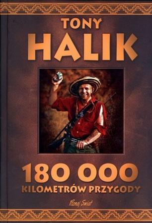 Niezapomniane podróże. Komplet 3 książek - Tony Halik