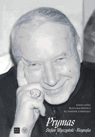 Prymas Stefan Wyszyński. Biografia
