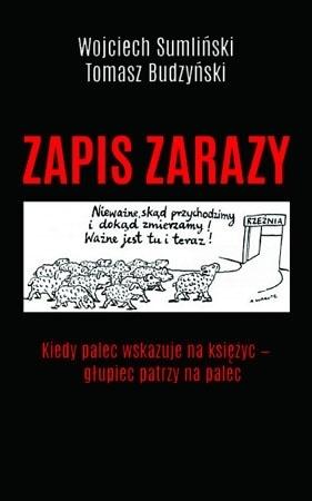 Zapis zarazy - Wojciech Sumliński, Tomasz Budzyński