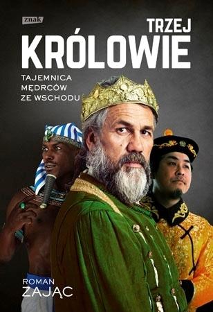 Trzej Królowie - Roman Zając : Biografia
