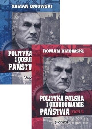 Polityka polska i odbudowanie państwa. Komplet 2 tomów - Roman Dmowski