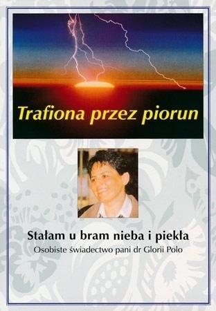 Trafiona przez piorun - Gloria Polo : Świadectwo