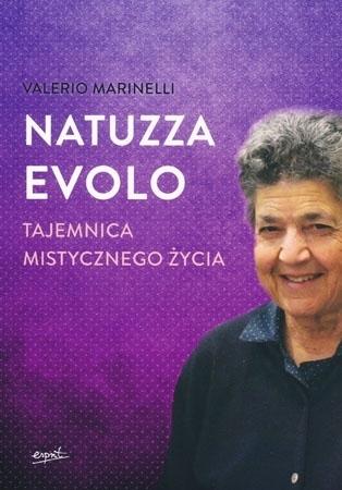 Natuzza Evolo. Tajemnica mistycznego życia - Valerio Marinelli
