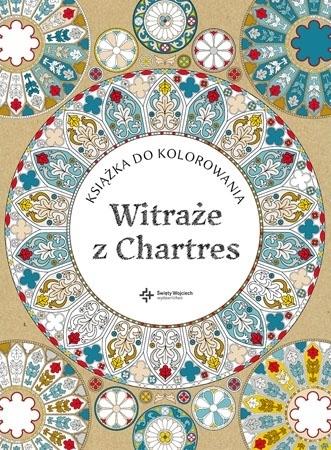 Witraże z Chartres. Książka do kolorowania - Laurence Duthoit