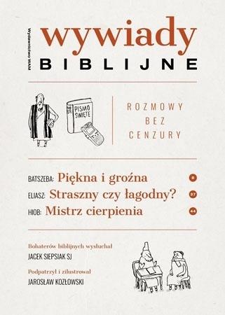 Wywiady biblijne. Rozmowy bez cenzury - Jacek Siepsiak SJ