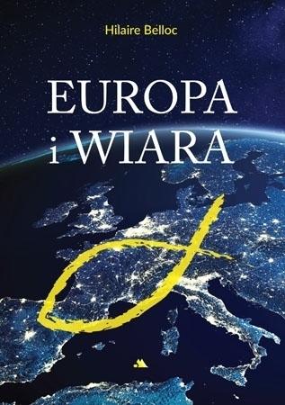 Europa i wiara - Hilaire Belloc : Poradnik duchowy