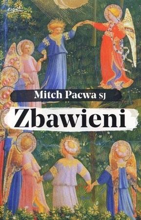 Zbawieni - Mitch Pacwa SJ