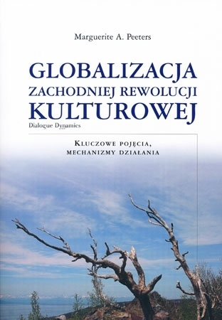 Globalizacja zachoniej rewolucji kulturowej - Marguerite A. Peeters