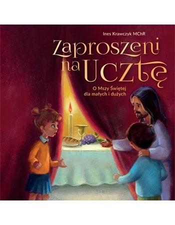 Zaproszeni na Ucztę - S. Ines Krawczyk