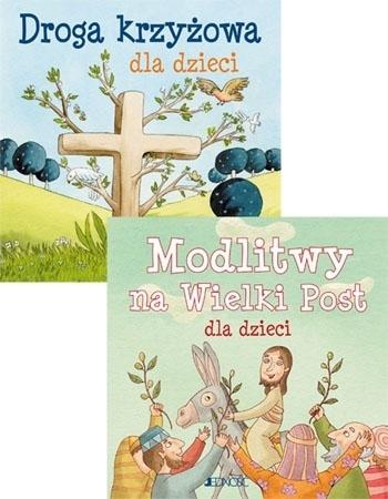 Ja też się modlę. Droga krzyżowa i Modlitwy na Wielki Post dla dzieci - Silvia Vecchin, Elena Pascoletti : Dla dzieci