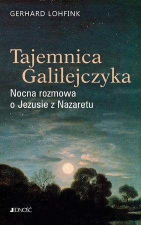 Tajemnica Galilejczyka - Gerhard Lohfink