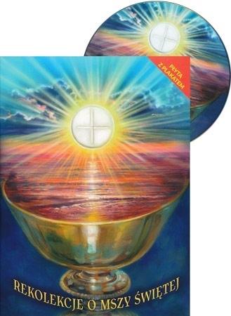 Rekolekcje o Mszy Świetej