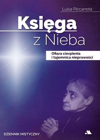 Księga z Nieba. Tom 3: Ofiara cierpienia i tajemnica nieprawości - Luisa Piccarreta : Objawienia