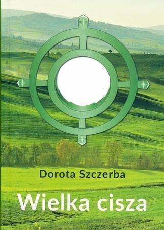 Wielka cisza - Dorota Szczerba