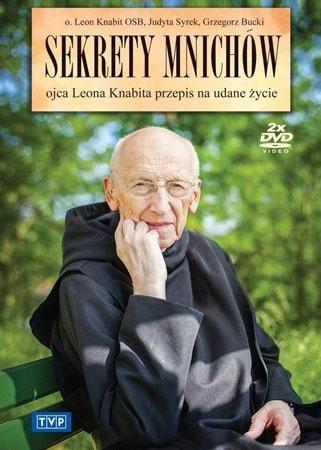 Sekrety mnichów. Ojca Leona Knabita przepis na udane życie - o. Leon Knabit