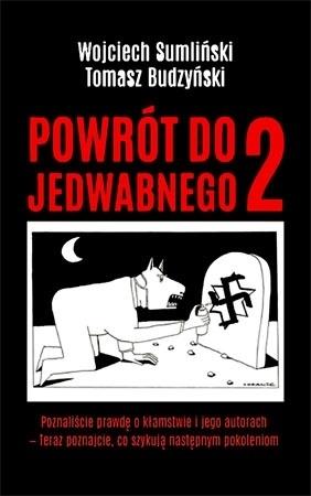 Powrót do Jedwabnego 2 - Wojciech Sumliński, Tomasz Budzyński