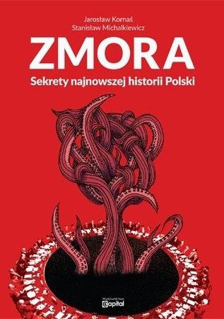 Zmora - Jarosław Kornaś, Stanisław Michalkiewicz