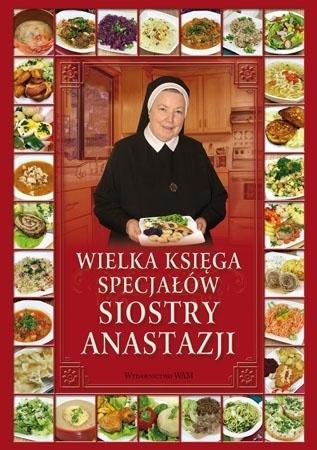 Wielka księga specjałów siostry Anastazji - s. Anastazja Pustelnik