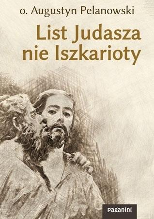 List Judasza nie Iszkarioty - o. Augustyn Pelanowski