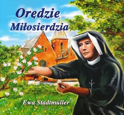 Orędzie Miłosierdzia – opowieść + kolorowanka - Ewa Stadtmüller