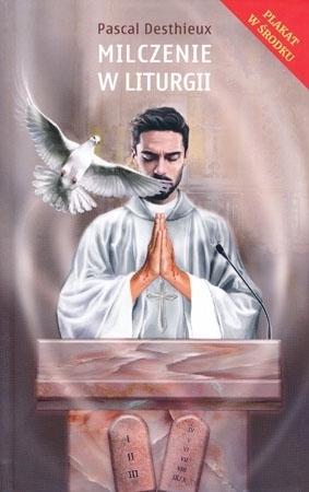Milczenie w liturgii - Pascal Desthieux