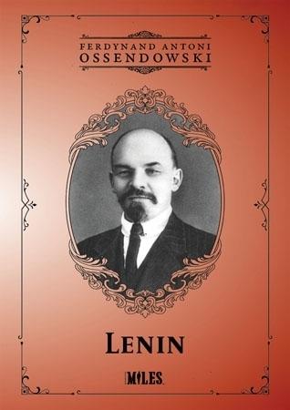 Lenin - Ferdynand Antoni Ossendowski : Biografia