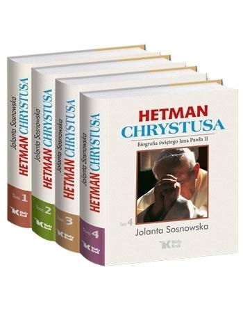 Hetman Chrystusa. Komplet 4 tomów - Jolanta Sosnowska : Biografia