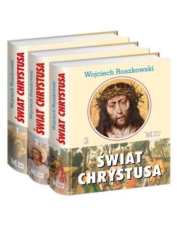 Świat Chrystusa. Komplet 3 tomów - Wojciech Roszkowski