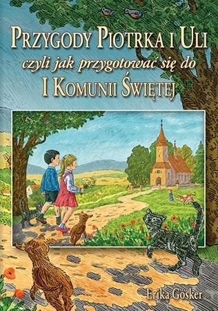 Przygody Piotrka i Uli - Eryka Gösker
